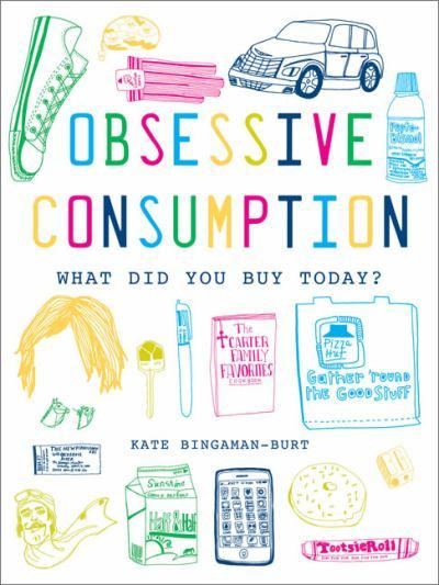 obsessiveconsumption